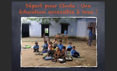 Visuel du projet Départ pour l'Inde : Une éducation accessible à tous !