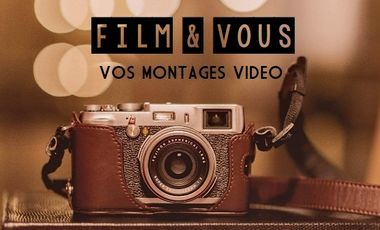 Visueel van project Faites un FILM de vos meilleurs souvenirs !