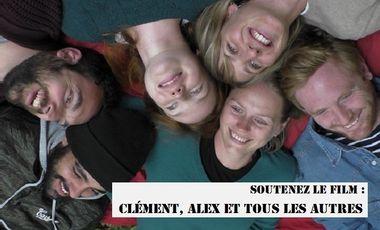 Visuel du projet Clément, Alex et tous les autres (long-métrage)