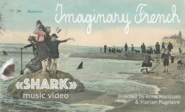 Project visual I want to meet a shark: a music video for Imaginary French