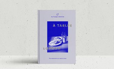 Project visual À TABLES LONDON, the essential restaurant guide by My Hungry Valentine