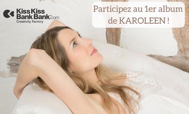 Visueel van project Participez au 1er Album de KAROLEEN