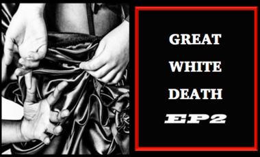Project visual Great White Death EP2