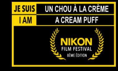 Visueel van project Je suis un Chou à la Crème (I am a Cream Puff) - Nikon Film Festival - 8ème édition