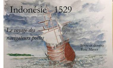 Project visual Indonésie 1529, les navigateurs poètes
