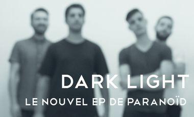"Project visual Deuxième EP de PARANOÏD ""Dark/Light"""
