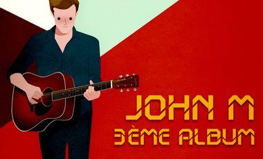 Visueel van project JOHN M - 3ème album !