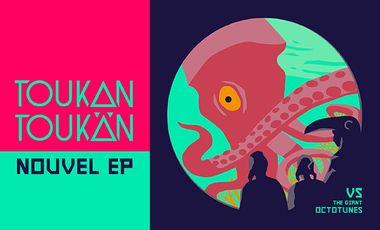 Visuel du projet Toukan Toukän - 2ème EP