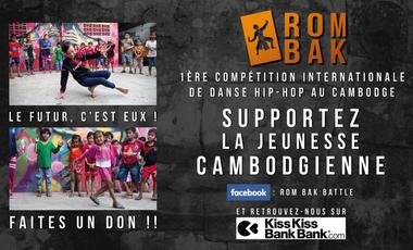 Visuel du projet DANSE HIP-HOP AU CAMBODGE: Rom Bak Battle