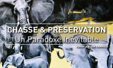 Project visual Chasse & Préservation : Un Paradoxe Inévitable