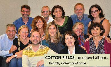 Visueel van project COTTON FIELDS : enregistrement de notre nouvel album