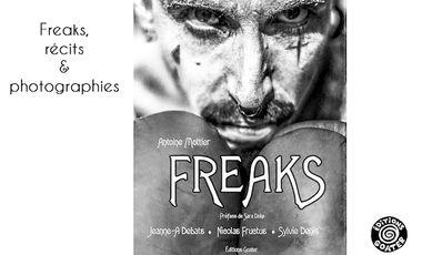 Visuel du projet Freaks, beau livre de photographies et de récits imaginaires