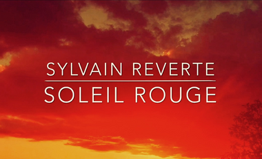 """Project visual Aide à la Promotion de """"Soleil Rouge"""" l'Album de Sylvain Reverte"""