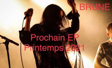 Visuel du projet BRUNE - Enregistrement de mon prochain EP