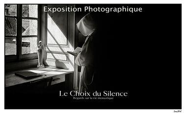 Project visual EXPOSITION PHOTOGRAPHIQUE - Le Choix du Silence-Regards sur la vie monastique contemplative.