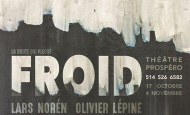 Visueel van project FROID par La Brute qui pleure