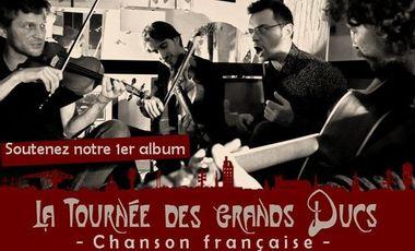 Visueel van project La Tournée des Grands Ducs, 1er Album