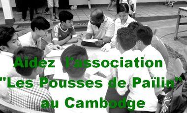 """Visueel van project Aidez  l'association """"Les Pousses de Païlin"""" au Cambodge"""