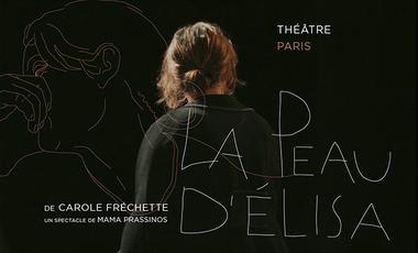 Visueel van project LA PEAU D'ÉLISA à La Manufacture des Abbesses