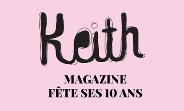 Project visual Keith magazine fête ses 10 ans
