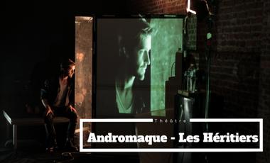 Visueel van project Andromaque - Les Héritiers