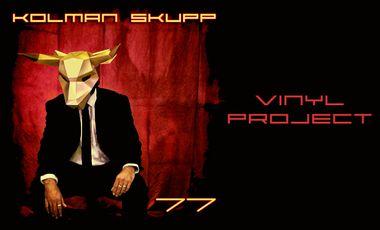 """Visueel van project Sortie vinyle de l'album """"77"""" de KOLMAN SKUPP"""