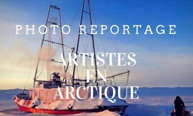 Project visual Artistes en Arctique - Photoreportage