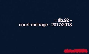 """Visueel van project Court-Métrage """"âb.92"""" 2017/2018"""