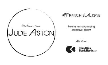 """Visuel du projet Co-Produis """"Délinéation"""", le nouvel album de Jude Aston #FranchisLaLigne"""