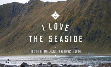 Visueel van project I Love the Seaside - the Surf & Travel Guide to Northwest Europe